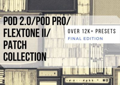 6 POD 2.0, POD PRO, Flextone II PATCH COLLECTION