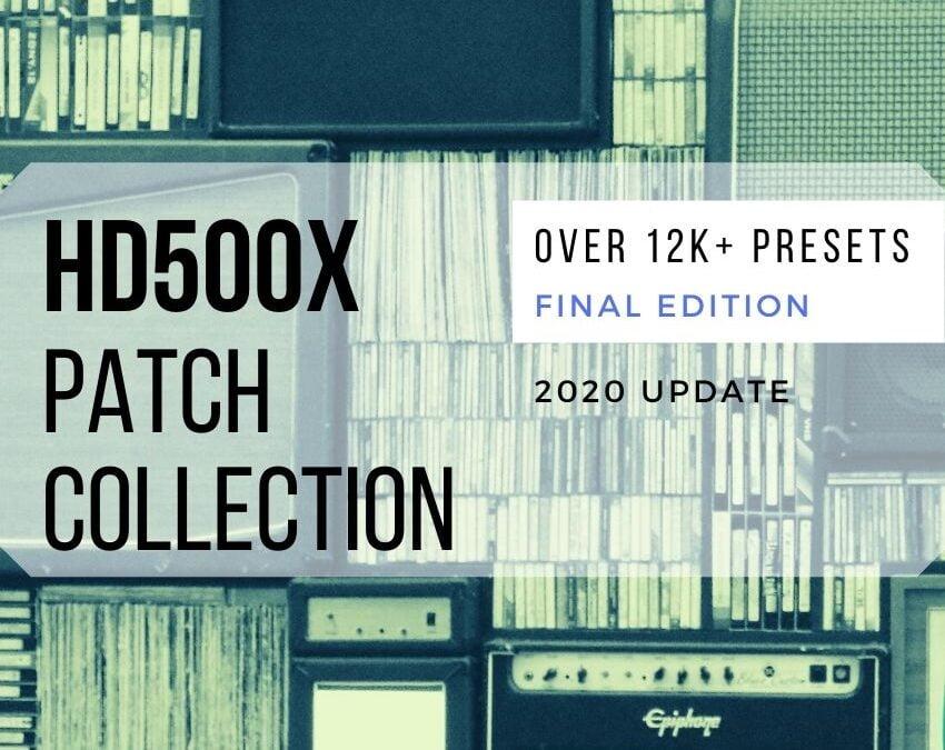 POD HD500X PATCH COLLECTION | HD500X Presets Download