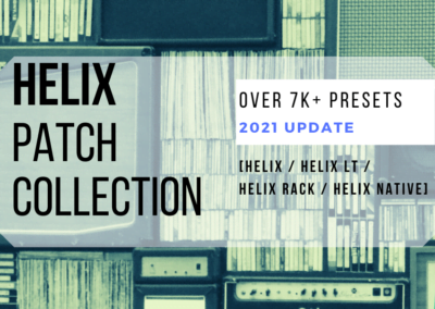 Helix Patch Collection | Presets for HELIX Devices (FLOOR , LT, RACK, NATIVE )